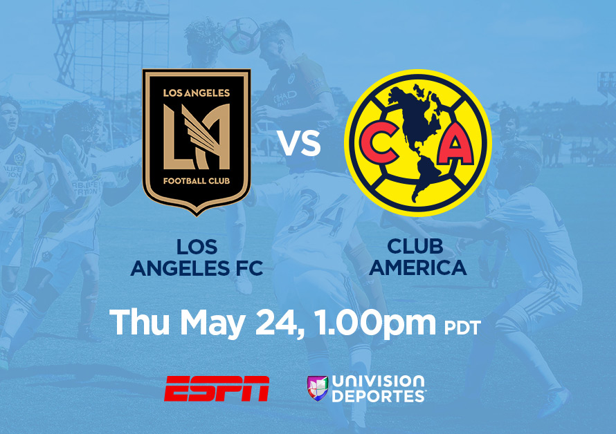 LAFC Under-14 vs. Club America Under-14, May 24, 1pm PDT