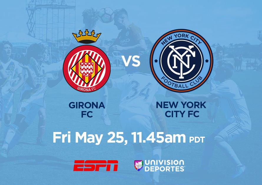 Girona Under-14 vs. New York City FC Under-14, May 25, 11:40am PDT